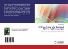 Buchcover von CFD Modeling of a Compact Pin Fin Heat Exchanger