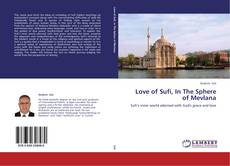 Bookcover of Love of Sufi, In The Sphere of Mevlana