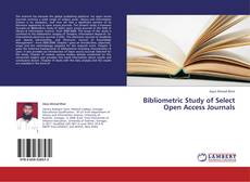 Bookcover of Bibliometric Study of Select Open Access Journals