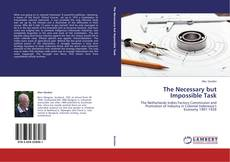 Bookcover of The Necessary but Impossible Task