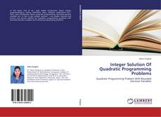 Copertina di Integer Solution Of Quadratic Programming Problems