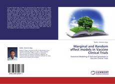 Bookcover of Marginal and Random effect models in Vaccine Clinical Trials