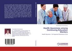 Bookcover of Health Awareness among Continuing Education Workers