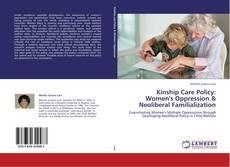 Couverture de Kinship Care Policy: Women's Oppression & Neoliberal Familialization