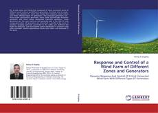 Bookcover of Response and Control of a Wind Farm of Different Zones and Generators