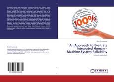 Обложка An Approach to Evaluate Integrated Human – Machine System Reliability