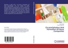Capa do livro de Co-precipitation And Formation Of Nano Composites