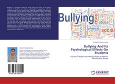 Bullying And Its Psychological Effects On Students kitap kapağı
