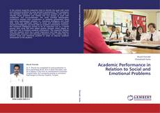 Portada del libro de Academic Performance in Relation to Social and Emotional Problems