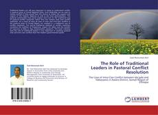 The Role of Traditional Leaders in Pastoral Conflict Resolution的封面