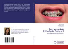 Bookcover of Early versus Late Orthodontic Treatment