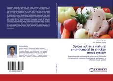 Bookcover of Spices act as a natural antimicrobial  in chicken meat system