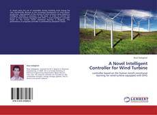 Bookcover of A Novel Intelligent Controller for Wind Turbine