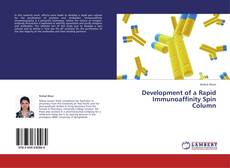 Bookcover of Development of a Rapid Immunoaffinity Spin Column