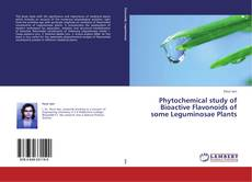 Phytochemical study of Bioactive Flavonoids of some Leguminosae Plants kitap kapağı