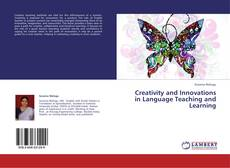 Buchcover von Creativity and Innovations in Language Teaching and Learning