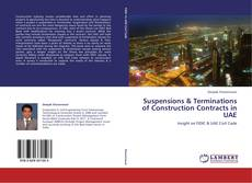 Bookcover of Suspensions & Terminations of Construction Contracts in UAE