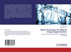 Couverture de Novel Technique for Robust Image Segmentation