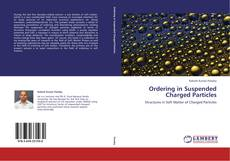 Portada del libro de Ordering in Suspended Charged Particles
