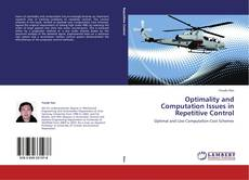 Bookcover of Optimality and Computation Issues in Repetitive Control
