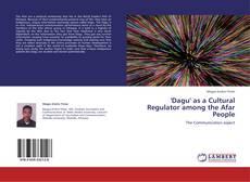 'Dagu' as a Cultural Regulator among the Afar People的封面