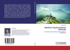 Capa do livro de Mother's Dysfunctional Attitude