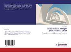 Bookcover of International Merger Enforcement Body