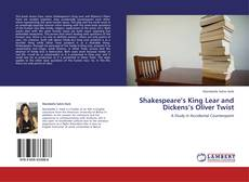 Couverture de Shakespeare's King Lear and Dickens's Oliver Twist
