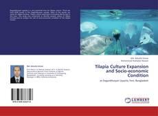 Tilapia Culture Expansion and Socio-economic Condition的封面