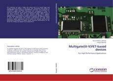 Copertina di Multigate(III-V)FET-based devices