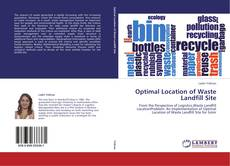 Buchcover von Optimal Location of Waste Landfill Site
