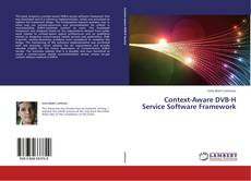 Context-Aware DVB-H Service Software Framework kitap kapağı