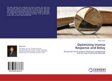 Bookcover of Optimizing Inverse Response and Delay
