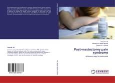 Capa do livro de Post-mastectomy pain syndrome
