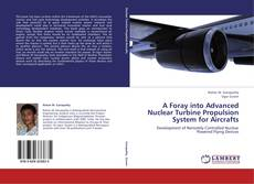 Couverture de A Foray into Advanced Nuclear Turbine Propulsion System for Aircrafts