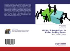 Bookcover of Mergers & Acquisitions In Indian Banking Sector