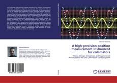 Bookcover of A high-precision position measurement instrument for collimators