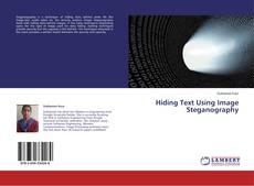 Borítókép a  Hiding Text Using Image Steganography - hoz