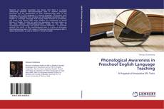 Bookcover of Phonological Awareness in Preschool English Language Teaching