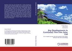 Bookcover of Key Developments In CuInGaSe2 Thin Film Solar Cell