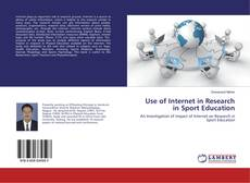 Обложка Use of Internet in Research in Sport Education