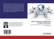 Copertina di Use of Internet in Research in Sport Education