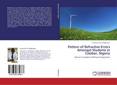 Bookcover of Pattern of Refractive Errors Amongst Students in Calabar, Nigeria