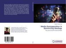 Media Presupposition in Reinforcing Ideology kitap kapağı