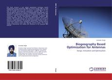 Bookcover of Biogeography Based Optimization for Antennas