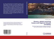 Oceans, global warming hiatus and regional climate variability kitap kapağı