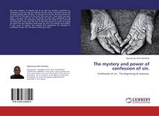 Buchcover von The mystery and power of confession of sin.