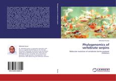Bookcover of Phylogenomics of vertebrate serpins