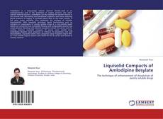 Bookcover of Liquisolid Compacts of Amlodipine Besylate