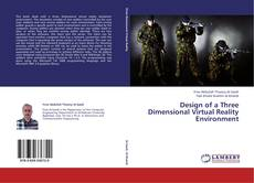 Bookcover of Design of a Three Dimensional Virtual Reality Environment